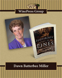 Footprints Under the Pines book by Dawn Batterbee Miller